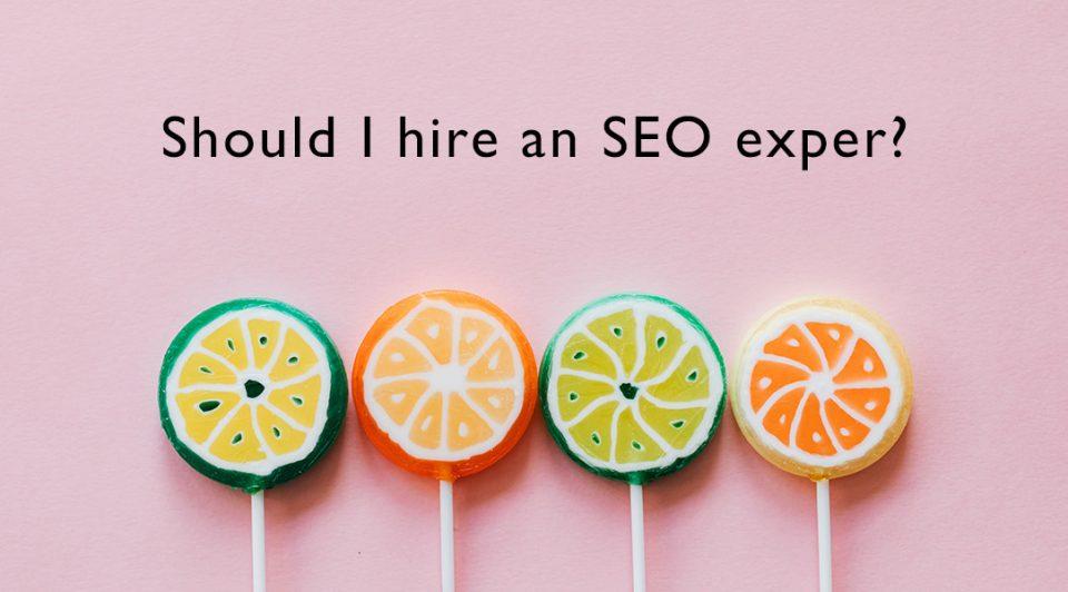 Should I hire SEO expert